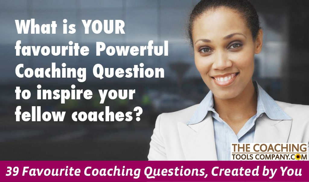 76d4c1fd9 We asked if you were going to share a FAVOURITE Powerful Coaching Question
