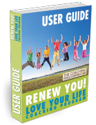 Renew You Love Your Life Coaching Program 3D User Guide