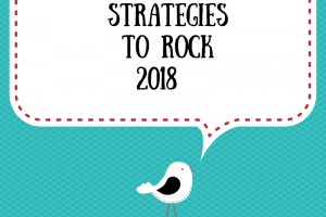 3 Simple Stratgies to Rock 2018!