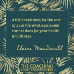 Coaching Quotes Image - Elaine MacDonald