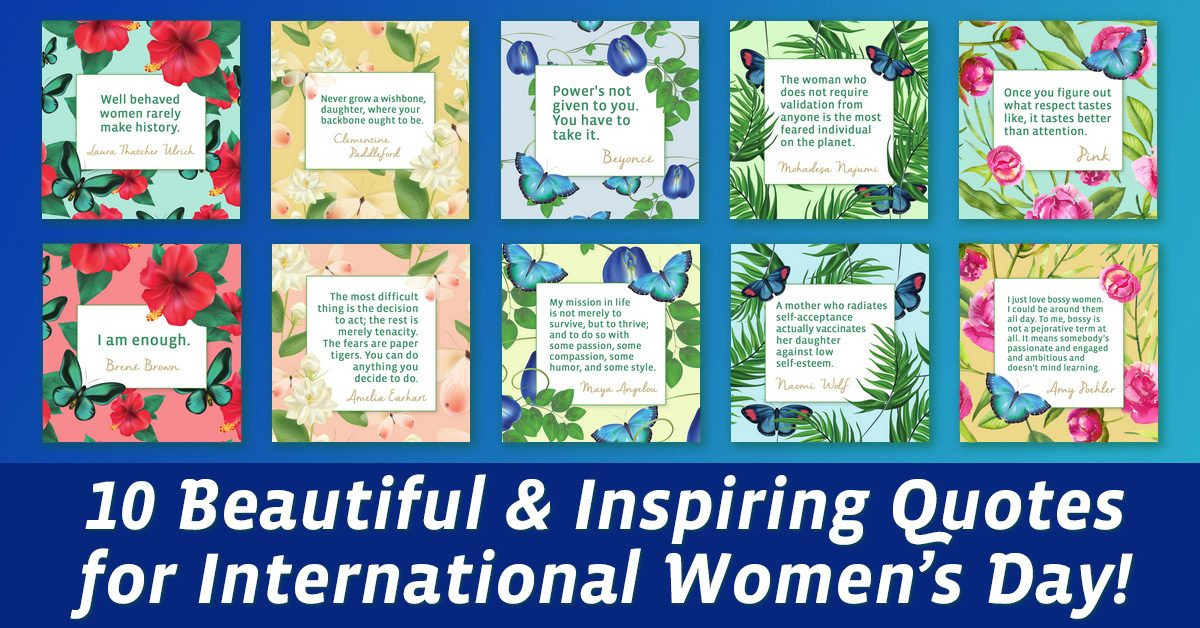 10 Inspiring Quotes for International Women's Day