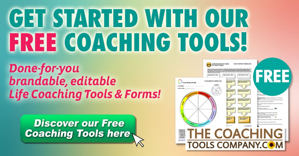 Life Coaching Tools, Forms & Exercises - a Complete Guide