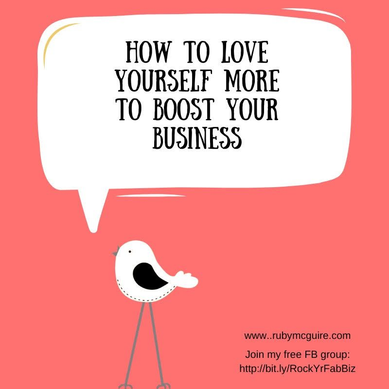 "Little bird on a pink background saying ""How to Love Yourself More to Boost Your Business"""