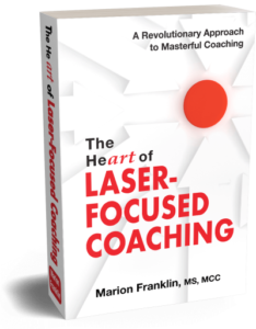 he Heart of Laser-Focused Coaching Book Image