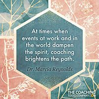 Coaching Quotes Image - Marcia Reynolds